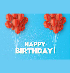 Red flying paper cut balloons happy birthday vector