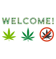 Welcome text collage of weed leaves vector