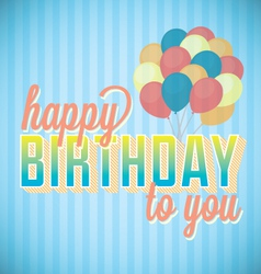Happy Birthday To You Card and Wallpaper vector image