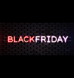 Black friday realistic neon sign for decoration vector