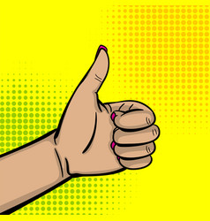pop art woman hand show thumb up finger vector image