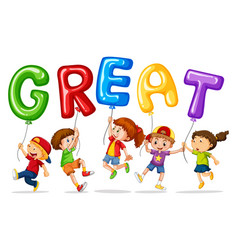 children holding balloons with word great vector image vector image