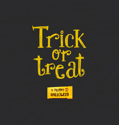 Trick or treat and happy halloween vector