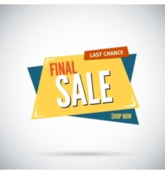 Colorful advertising final sale banner Last vector image vector image
