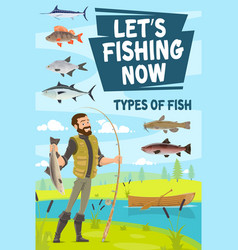 Fishing poster with fisherman holding pike and rod vector