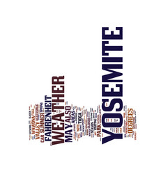 Yosemite village text background word cloud vector