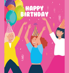 Happy birthday women with party hats balloons vector