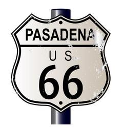 Pasadena route 66 sign vector