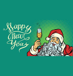 Pop art happy new year santa claus with champagne vector