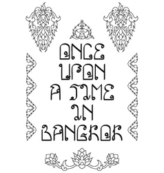 Once upon a time in bangkok holidays poster vector