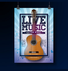 live music flyer design with acoustic guitar on vector image