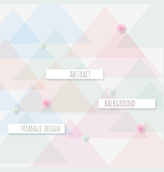 abstract triangle pattern background trendy vector image vector image