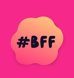 bff best friends forever design vector image