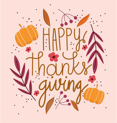 happy thanksgiving day text with pumpkins flowers vector image