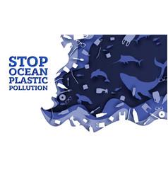stop ocean plastic pollution paper cut vector image
