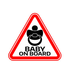 Baby on board sign with child nipple silhouette vector