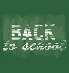 back to school notice on school board vector image
