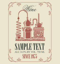 label for wine with retro wine production vector image