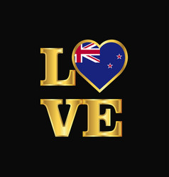 Love typography new zealand flag design gold vector