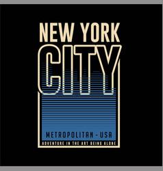 New york metropolitan city usa vintage fashion vector