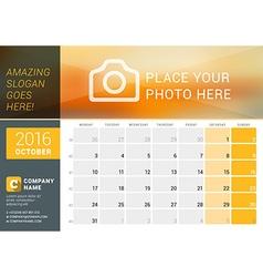 October 2016 desk calendar for 2016 year design vector