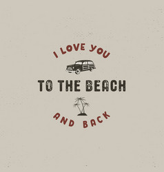 summer surfing typography design i love you to vector image