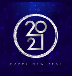 2021 happy new year card with silver ball and glit vector