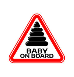 Baby on board sign with child pyramid silhouette vector