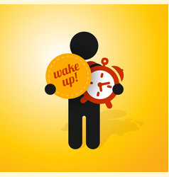 figure man holds alarm clock and sign wake up vector image