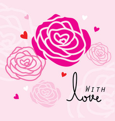 Rose for only you sweetheart cute cartoon vector
