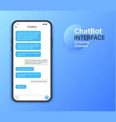 chatbot mobile ui design concept sms messenger vector image