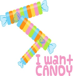 I Want Candy vector