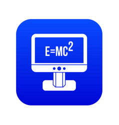 Monitor with einstein formula icon digital blue vector