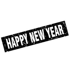 square grunge black happy new year stamp vector image vector image