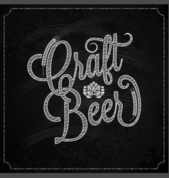 beer vintage chalk lettering background vector image