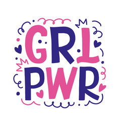 girl power hand drawn lettering design vector image