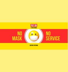 no mask no services warning sign with emoji face vector image