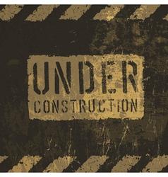 grunge under conctruction sign vector image