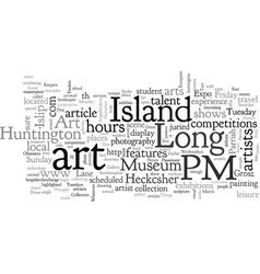 Art destinations on long island vector