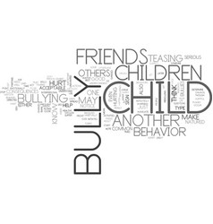 Is your child a bully text background word cloud vector