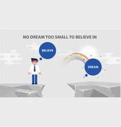 Businessman sets reach goal no dream vector