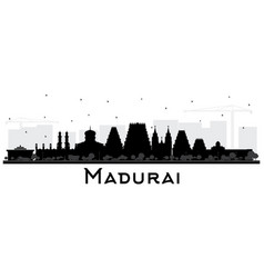 madurai india city skyline silhouette with black vector image