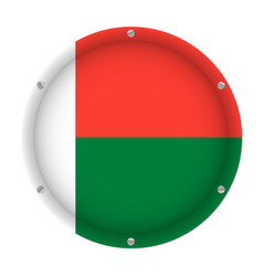 round metallic flag of madagascar with screws vector image