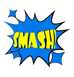Smash explosion speech bubble icon cartoon style vector