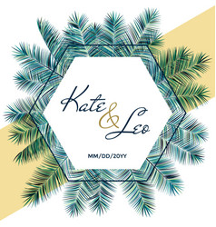 Wedding invitation card with palm tree branches vector