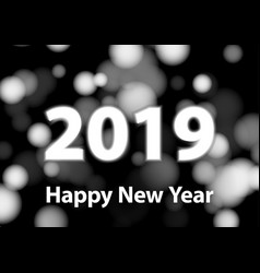 2019 new year numbers silver blurred background vector image