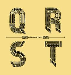 Alphabet polynesian style in a set qrst vector