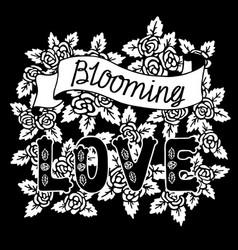 Blooming love romantic vintage art black hand vector