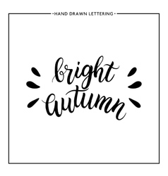 Bright autumn text - hand painted lettering vector image