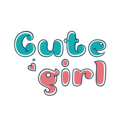 Cute girl bubbles lettering text for postcard vector